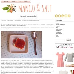I Love Cheesecake | Mango and Salt