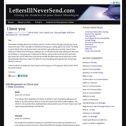 I love you | LettersIllNeverSend.com