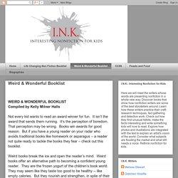 I.N.K.: Weird & Wonderful Booklist