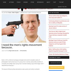I need the men's rights movement because..
