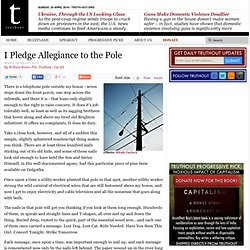 I Pledge Allegiance to the Pole