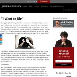 """I Want to Die"" Altucher Confidential"