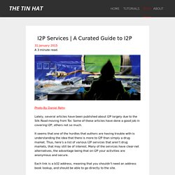 A Curated Guide to I2P