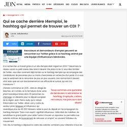 Qui se cache derrière I4emploi, le hashtag qui permet de trouver un CDI?