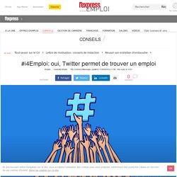 #i4Emploi: oui, Twitter permet de trouver un emploi