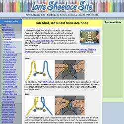 Ian Knot, Ian's Fast Shoelace Knot