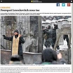 Pourquoi Ianoukovitch nous tue