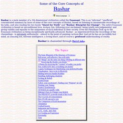 Some of Bashar's core Concepts