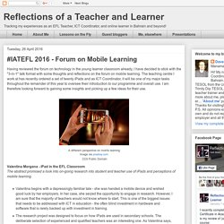 #IATEFL 2016 - Forum on Mobile Learning
