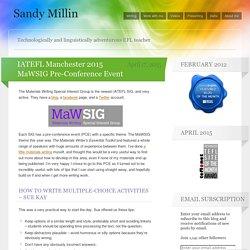 IATEFL Manchester 2015 MaWSIG Pre-Conference Event