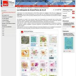 IAU îdF-La métropole du Grand Paris de A à Z