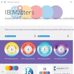 IB Matters podcast