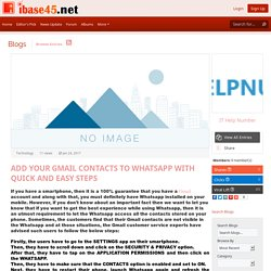 iBase45.net - Blog View - ADD YOUR GMAIL CONTACTS TO WHATSAPP WITH QUICK AND EASY STEPS