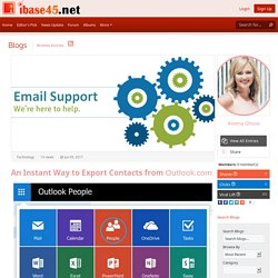 iBase45.net - Blog View - An Instant Way to Export Contacts from Outlook.com