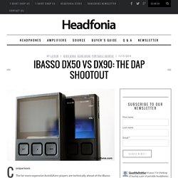 iBasso DX50 vs DX90 - A shootout