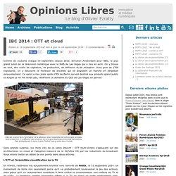 IBC 2014 : OTT et cloud