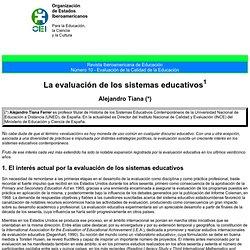 Revista Iberoamericana de Educación: Evaluación de la Calidad de la Educación: La evaluación de los sistemas educativos