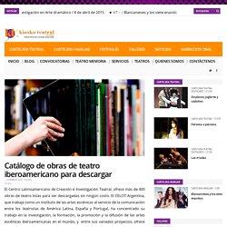 Catálogo de obras de teatro iberoamericano para descargar - Kiosko Teatral