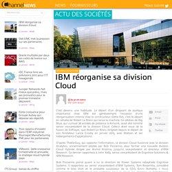 IBM réorganise sa division Cloud