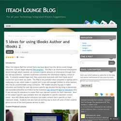 5 Ideas for using iBooks Author and iBooks 2 « iteach Lounge