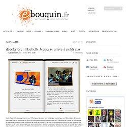 iBookstore : Hachette Jeunesse arrive à petits pas