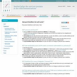 IBPT - Qui peut bénéficier du tarif social ?