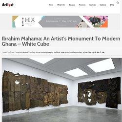 Ibrahim Mahama: An Artist's Monument To Modern Ghana - White Cube - Artlyst