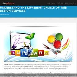 Understand The Different Choice Of Web Design Services - ibswebtech