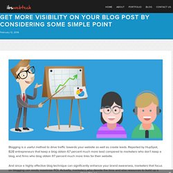 Get More Visibility On Your Blog Post By Considering Some Simple Point - ibswebtechibswebtech