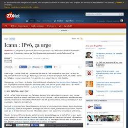 Icann : IPv6, ça urge