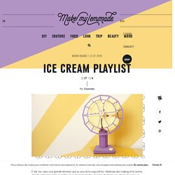 ICE CREAM PLAYLIST