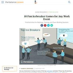 10 Best Icebreaker Activities for Any Work Event