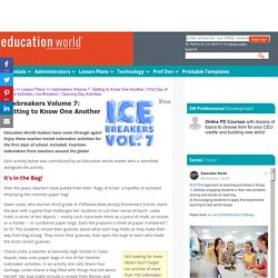 Education World: Icebreakers Volume 7: Getting to Know One Another