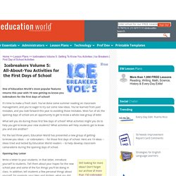 Education World: Icebreakers Volume 5: Getting To Know You Activities