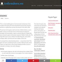 Sequence - Icebreakers, Icebreaker Ideas, Games, Activities!