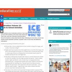 Education World: Icebreakers Volume 10: Back-to-School Activities