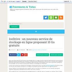 IceDrive : un nouveau service de stockage en ligne proposant 10 Go gratuits