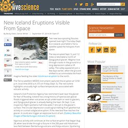 New Iceland Eruptions Visible From Space