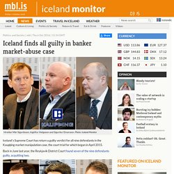 Iceland finds all guilty in banker market-abuse case