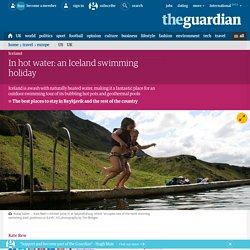 In hot water: an Iceland swimming holiday