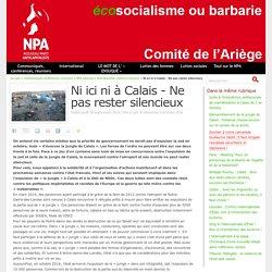 Ni ici ni à Calais - Ne pas rester silencieux