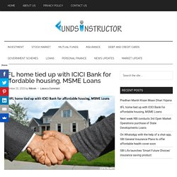 IIFL home tied up with ICICI Bank for affordable housing, MSME Loans