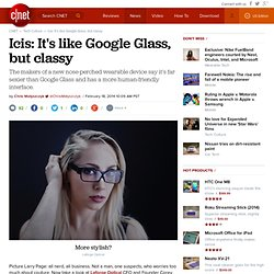 Icis: It's like Google Glass, but classy