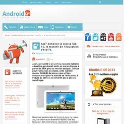 Acer Iconia Tab 10 : le marché de l'éducation s'étoffe Android MT
