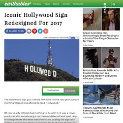 Iconic Hollywood Sign Redesigned For 2017