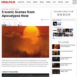 5 Iconic Scenes from Apocalypse Now