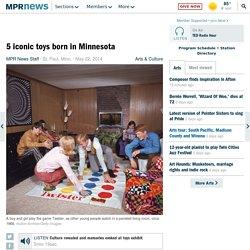 5 iconic toys born in Minnesota