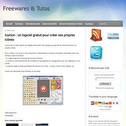 un logiciel gratuit pour créer ses propres icônes