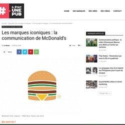 Les marques iconiques : la communication de McDonald's