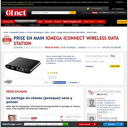 Iomega iConnect Wireless Data Station : Le test du Labo de 01net.com